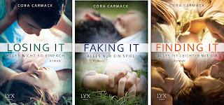 Titel:Losing it, Faking it & Finding it  Autor: Cora Carmack  Verlag: LYX  Seiten: 352  Preis: 9,99€ Taschenbuch