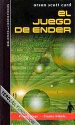 (Enderverso) Saga de Ender I: El Juego De Ender, de Orson Scott Card