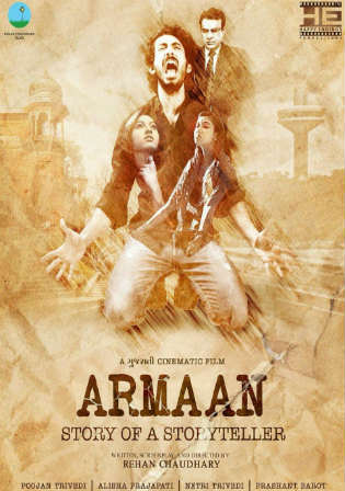 Armaan Story Of A Storyteller 2017 HDRip 300MB Gujarati 480p