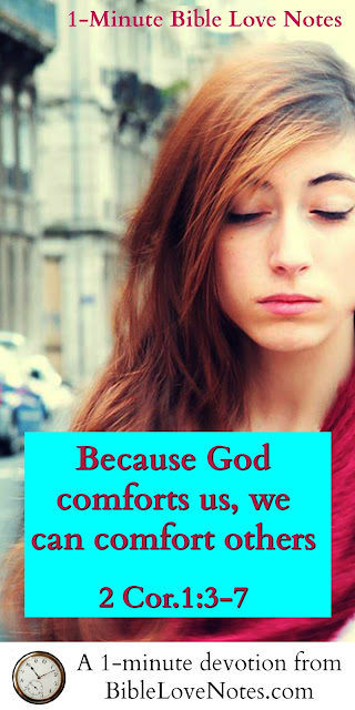 The God of All Comfort, 2 Cor.1:3-7