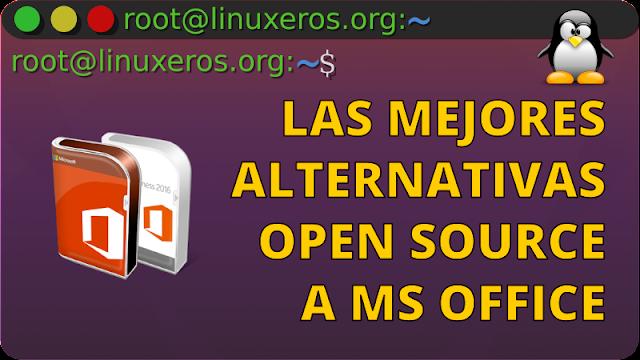 Las mejores alternativas de código abierto a Microsoft Office para Linux