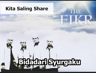 Download Lagu The Fikr - Bidadari Syurgaku