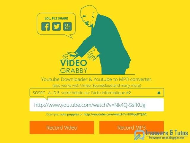 VideoGrabby : pour convertir et télécharger les vidéos de Youtube et +