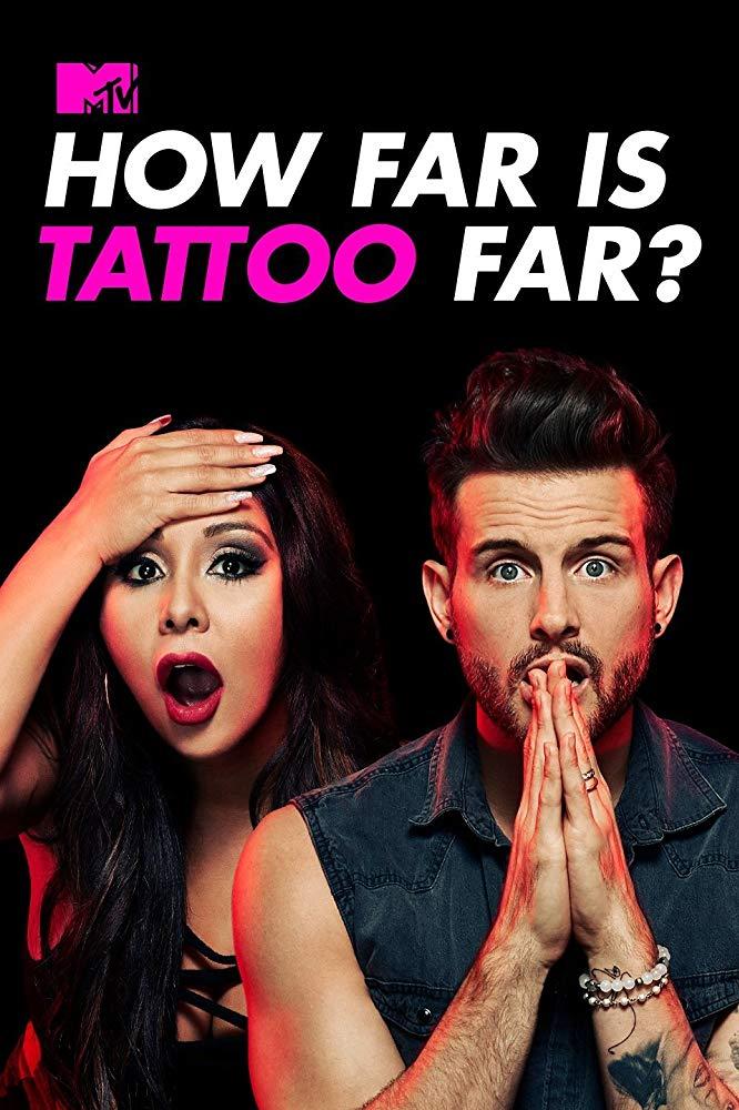 How Far Is Tattoo Far? - Season 1