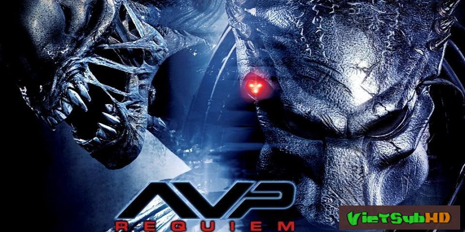Phim Quái Vật Và Người Ngoài Hành Tinh 2 (cuộc Chiến Dưới Chân Tháp Cổ 2) VietSub HD | Avpr: Aliens Vs Predator - Requiem 2007