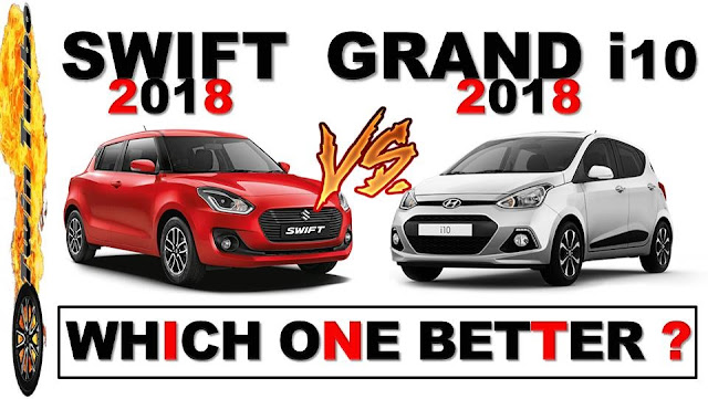 Swift 2018 Vs Grand i10 2018 Details Comparison