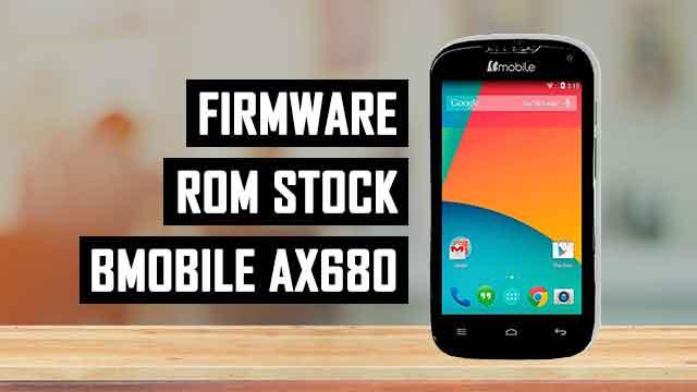 Firmware - rom stock Bmobile AX680