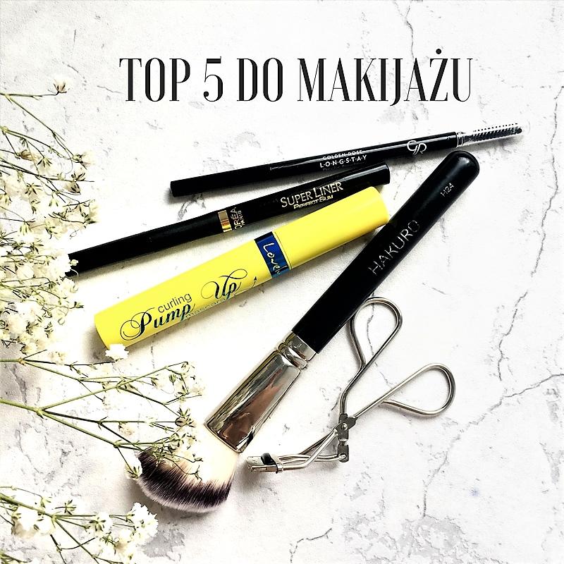 Moje TOP 5 ulubieńców makijażowych od lat