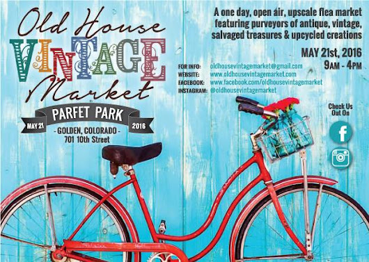 Old House Vintage Market this Saturday -- Sunny Skies!