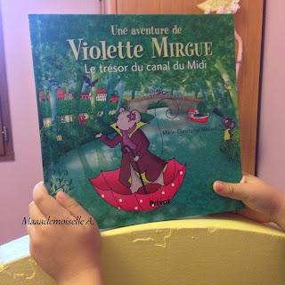 Une aventure de Violette Mirgue : Le trésor du canal du Midi