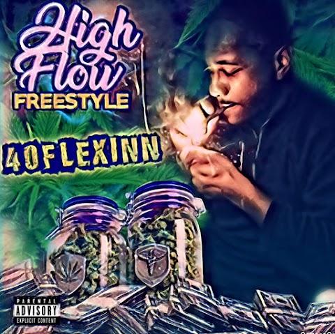 "CHICAGO HIPHOP >> 40Flexinn kicks high powered freestyle ""High Flow"""