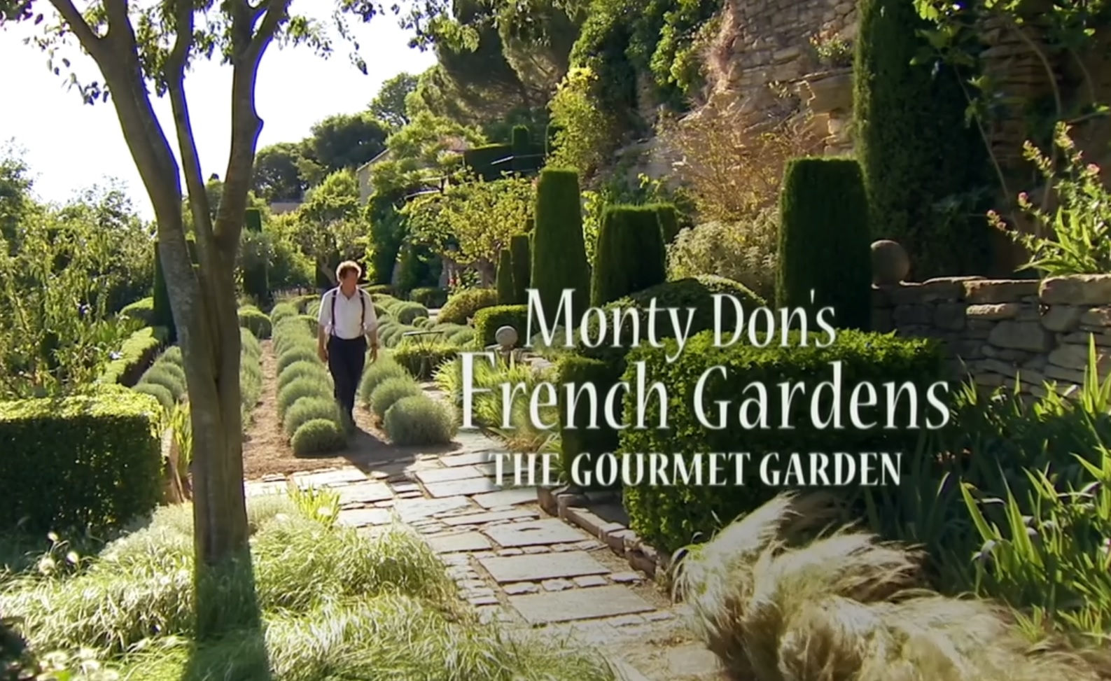 Monty don 39 s french gardens ep 2 gardening and cooking for French garden