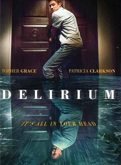 Delirium [2018] [DVDR] [NTSC] [Subtitulado]