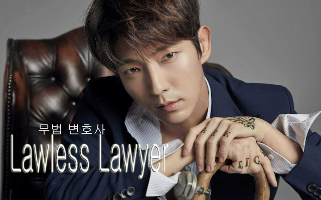 Drama Korea Lawless Lawyer