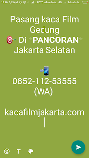 Tempat Jual & Pasang kaca Film Gedung di Pancoran Jakarta Selatan