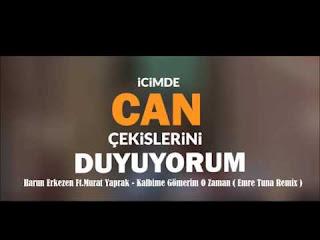 Harun Erkezen Ft Murat Yaprak - Kalbime Gömerim O Zaman ( Emre Tuna Remix )