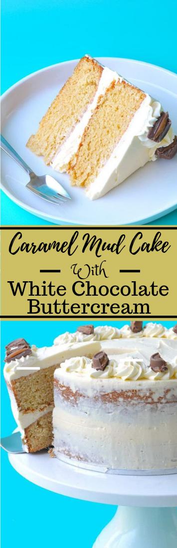 CARAMEL MUD CAKE WITH WHITE CHOCOLATE BUTTERCREAM #dessert #cake