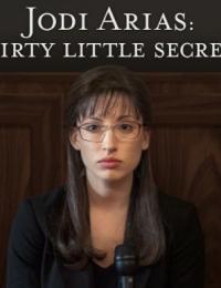 Jodi Arias: Dirty Little Secret | Bmovies