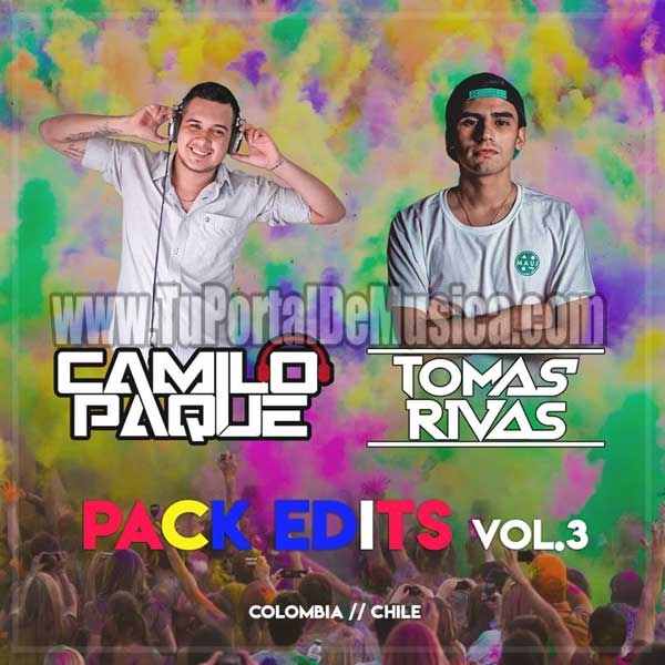Camilo Paque Ft. Dj Tomas Rivas Pack Edits Vol. 3 (2018)