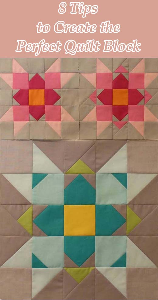 8 Tips to Create the Perfect Quilt Block
