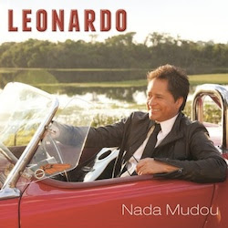 capa CD Leonardo   Nada Mudou   2011