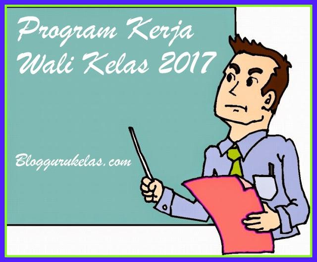 Contoh Program Kerja Wali Kelas Tahun Ajaran 2017/2018 Versi Terbaru