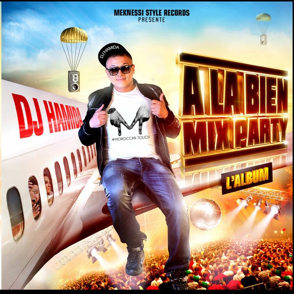 Dj Hamida - A La Bien Mix Party 2014