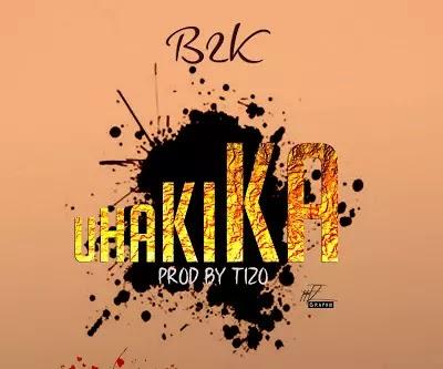 Download Audio   B2K - Uhakika