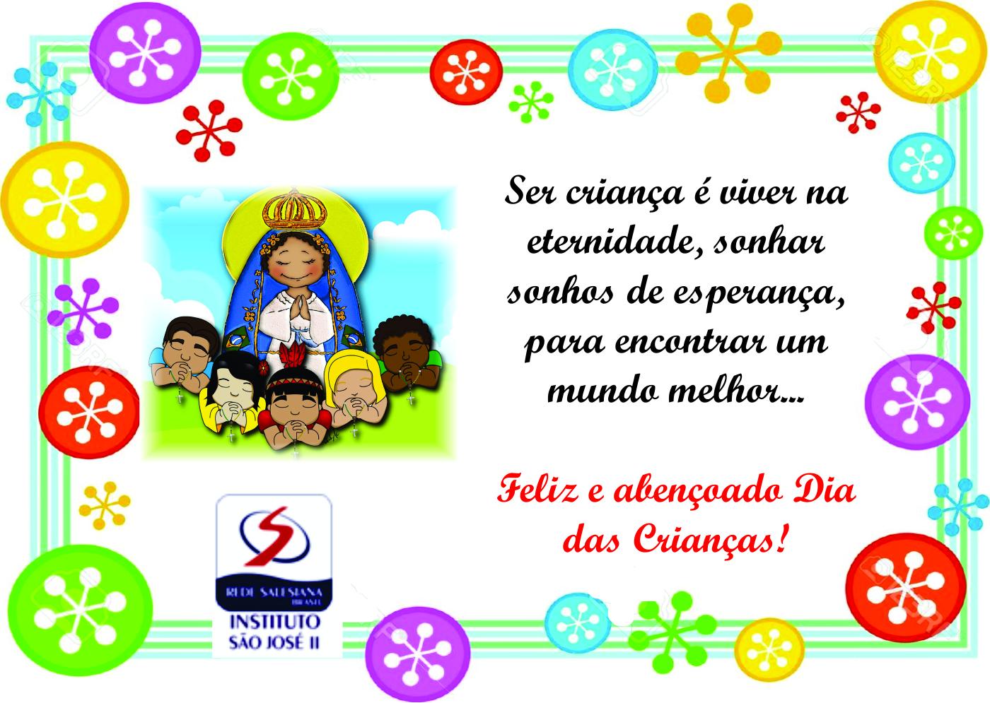 Nossa Senhora Aparecida Mãe Das Crianças: Instituto São José II: 12 De Outubro- Viva Nossa Senhora