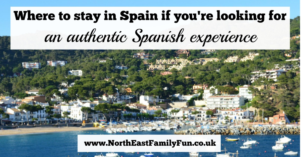 Where to stay in Spain if your'e looking for an authentic Spanish experience