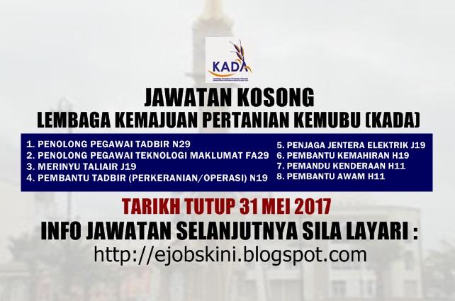 Jawatan Kosong Lembaga Kemajuan Pertanian Kemubu (KADA) Mei 2017