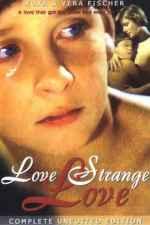 Love Strange Love AKA Amor Estranho Amor (1982)