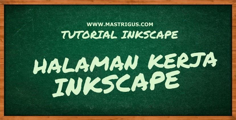 Cara Mengatur Halaman Kerja Inkscape