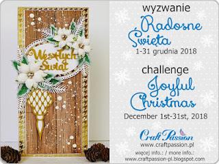 http://craftpassion-pl.blogspot.com/2018/12/wyzwanie-radosne-swieta-challenge.html