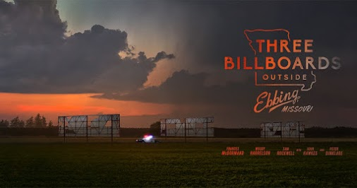 Three Billboards outside Ebbing, Missouri Frances McDormand Sam Rockwell Woody Harrelson Martin McDonagh...