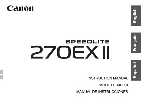 Canon Speedlite 270EX User Guide / Manual Downloads