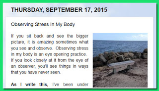 http://mindbodythoughts.blogspot.com/2015/09/observing-stress-in-my-body.html