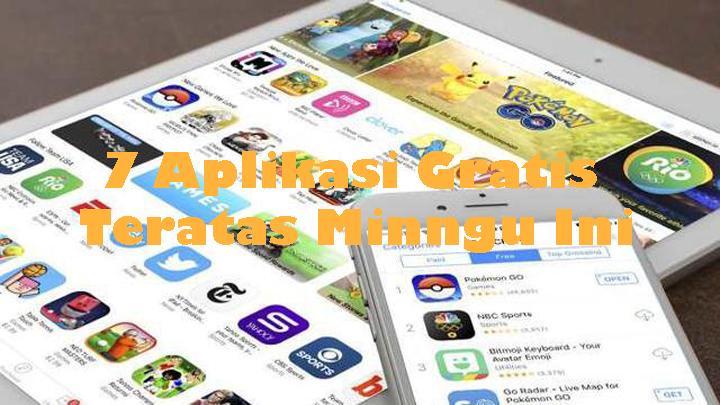 7 Gratis Aplikasi Teratas di Google Play Store Minggu Ini