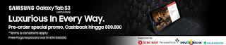 Samsung Galaxy Tab S3 9.7 bonus Pogo keyboard dan cashback