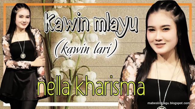 Lirik Nella kharisma - Kawin Mlayu artinya