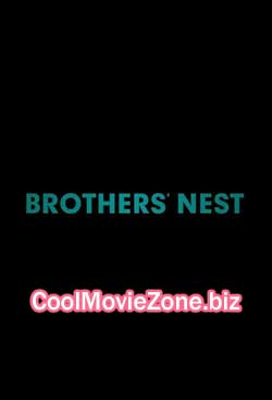 Brothers' Nest (2018)