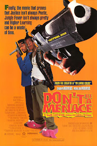 Don't Be a Menace to South Central While Drinking Your Juice in the Hood Poster