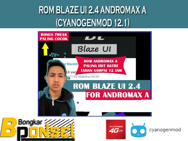 Rom Blaze UI 2.4 (cm12.1) Andromax A
