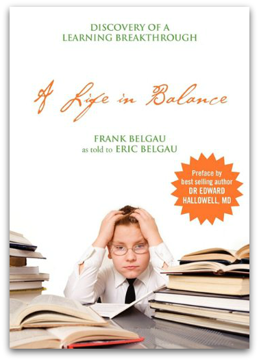 https://learningbreakthrough.com/testimonials-resources/book-excerpts-a-life-in-balance-discovery-of-a-learning-breakthrough