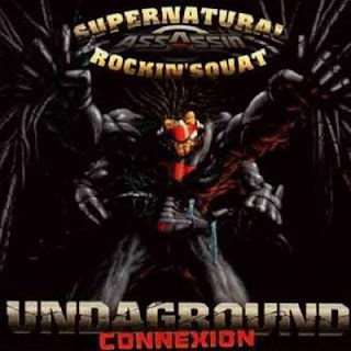 Rockin' Squat & Supernatural - Undaground Connection (1996) [CDM] FLAC