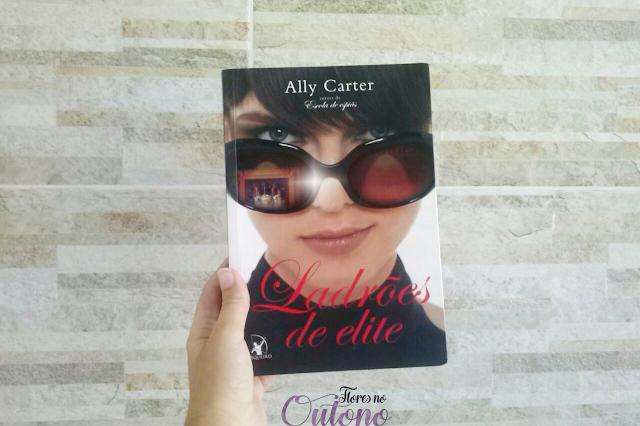 Resenha: Ladrões de Elite, de Ally Carter