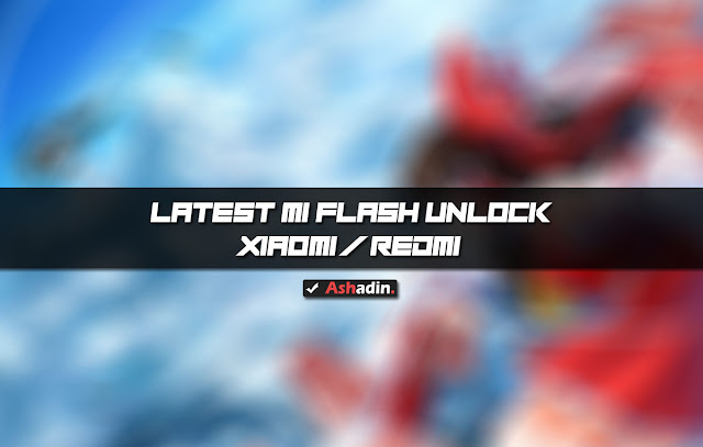 Download Mi Flash Unlock Terbaru
