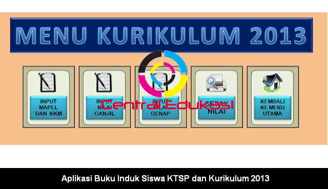 Download Aplikasi Buku Induk Siswa KTSP dan Kurikulum 2013
