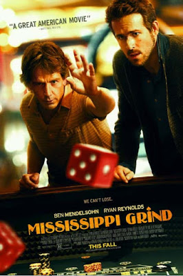 Mississippi Grind (2015) [SINOPSIS]