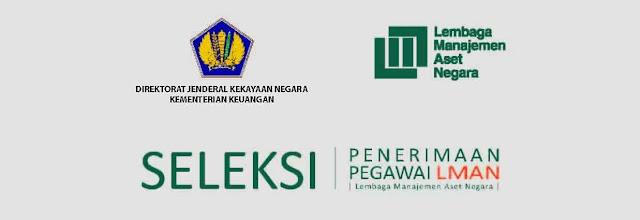 Lowongan Kerja Seleksi Penerimaan Pegawai Lembaga Manajemen Aset Negara (LMAN) Maret 2017